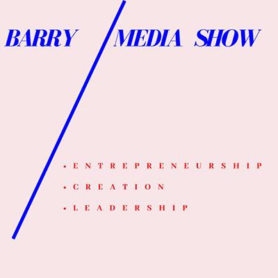 Barry Media Show